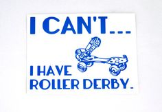 I Can't I Have Roller Derby - Helmet Vinyl Sticker Decal vintage roller skate derby girl boutfit on Etsy, $4.00