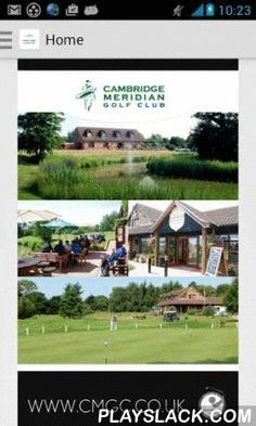 Cambridge Meridian Golf Club  Android App - playslack.com , The Cambridge Meridian Golf Course App is an accurate and reliable Golf GPS Range Finder and Digital Guide to playing Cambridge Meridian Golf Course, Cambridge. Cambridge Meridian Golf Club straddles the Meridian Line – just one of ten courses worldwide to do so. Hence the name! Golfers cross the Meridian Line seven times during the round. The App works as an virtual aid, giving you a 3D Flyover and GPS Range for each hole, as well…