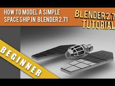 How To Model A Simple Spaceship In Blender 2.71