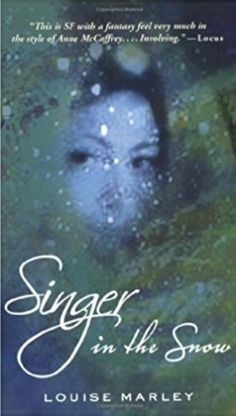 Louise Marley singer in the snow brilliant book