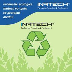 Produsele ecologice Inatech va ajuta sa protejati mediul