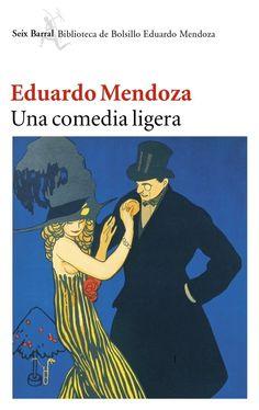 una comedia ligera-eduardo mendoza-9788432217265