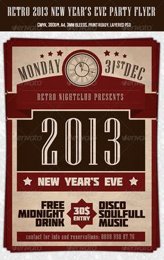 Retro 2013 New Year Party Flyer Template. Buy it here: http://graphicriver.net/item/retro-2013-new-year-party-flyer-template/3431480?WT.ac=portfolio_1=portfolio_author=dodimir