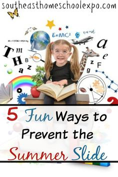 Summer vacation is here, but with it often times comes the summer slide.  Here are some fun ways to prevent the summer slide!