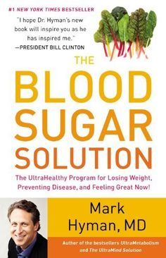 The Blood Sugar Solution: The UltraHealthy Program for Losing Weight  Preventing Disease  and Feeling Great Now!: http://www.amazon.com/The-Blood-Sugar-Solution-UltraHealthy/dp/031612737X/?tag=tmw0ee-20