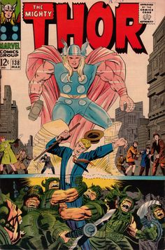 The Mighty Thor 138 - Stan Lee and Jack Kirby