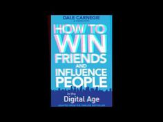 How to Win Friends And Influence People Full 1 - YouTube