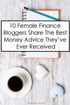 10 Female Finance Bloggers Share The Best Money Advice They've Ever Received   NatalieBacon.com