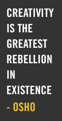 creativity is the greatest rebellion in existence how to be a rebel: a guide to non violent, non conformist movement.
