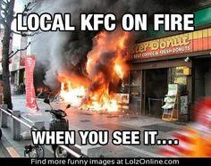 Local KFC on fire | Lolz Online