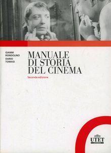 Foto Cover di Manuale di storia del cinema, Libro di Gianni Rondolino,Dario Tomasi, edito da UTET Università