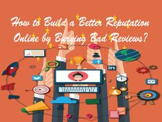 How to Build a Better Reputation Online by Burying Bad Reviews? Bad Reviews, Positive Comments, Bury, Positivity, Make It Yourself, Writing, Building, Life, Buildings