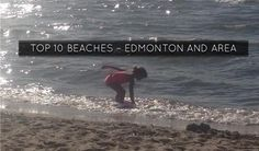 Best Lakes and Beaches - Edmonton and Best Beaches in the same sentence is an incredibly exaggerated oxymoron but, family time is important so alas here it is. Be sure to check blue/green algae warnings etc. before making the trip. Alberta Beach, Summer 2016, Summer Fun, Green Algae, Nature Activities, Western Canada, Travel Things, Field Trips, Summer Ideas