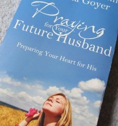 Praying for Your Future Husband review and giveaway