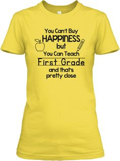 First Grade Happiness Shirts!