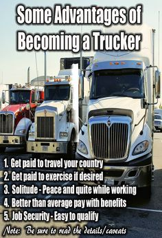 These are some advantages of becoming a trucker. Trucking jobs have a lifestyle of their own and for each person can mean something different so be sure to read more about the details of what to expect as a driver before you decide to become a trucker. Truck Driving Jobs, Driving Tips, Driving School, Driving Humor, Truck Driver Wife, Gifts For Truck Drivers, Truck Living, Trucker Quotes, Truck Transport