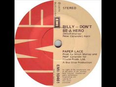 Billy, Don't Be a Hero by Paper Lace