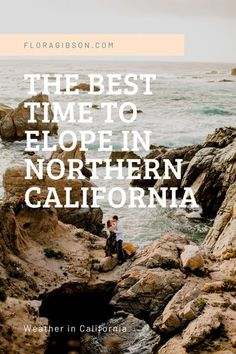 The best time to elope in Northern California. Yes, we have mild weather and great views all year. This Guide will help you decide what is best for you and your special day! Northern California Weather, California Winter, Big Sur California, Carmel California, California Wedding, Adventure Photography, Elopement Inspiration, Flora, Pacific Northwest