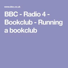 BBC - Radio 4 - Bookclub - Running a bookclub