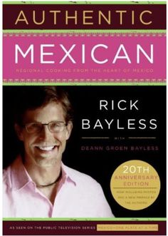 8 best mexican cookbooks images on pinterest mexican cookbook authentic mexican anniversary ed regional cooking by rick bayless pdf 0061373265 cookbooks online library ebooks collection fandeluxe Choice Image
