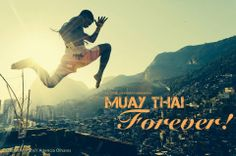 Muay Thai forever and ever and ever! - it's just like saying kickboxer forever in the original. Muay Boran, Thai Box, Fighting Quotes, Muay Thai Kicks, Muay Thai Training, Mma Fighting, Great Warriors, Training Motivation, Combat Sport