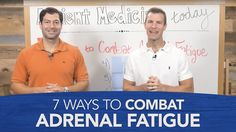 7 Ways to Combat Adrenal Fatigue - YouTube