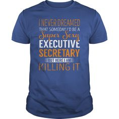 Super Sexy Executive Secretary Job Title Shirts #gift #ideas #Popular #Everything #Videos #Shop #Animals #pets #Architecture #Art #Cars #motorcycles #Celebrities #DIY #crafts #Design #Education #Entertainment #Food #drink #Gardening #Geek #Hair #beauty #Health #fitness #History #Holidays #events #Home decor #Humor #Illustrations #posters #Kids #parenting #Men #Outdoors #Photography #Products #Quotes #Science #nature #Sports #Tattoos #Technology #Travel #Weddings #Women