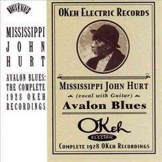 Mississippi John Hurt - Avalon Blues: The Complete 1928 Okeh Recordings, Black