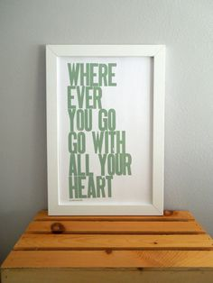 Letterpress Poster Wherever You Go Go with All by happydeliveries, $20.00
