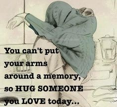You can't put your arms around a memory...   #mindfulness #goodread