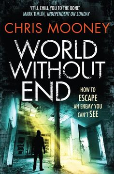 World Without End - Chris Mooney