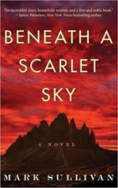 Mark Sullivan's Beneath a Scarlet Sky is a top historical fiction book for women to read this year.