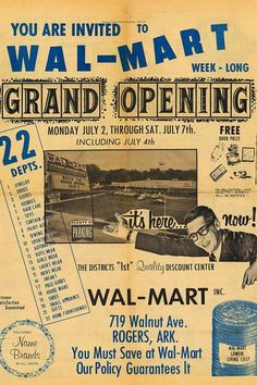 First Ever Ad For The First Ever Wal-Mart Walmart's First Ad: 1962 when Sam Walton opened his first store at 719 Walnut Avenue in Rogers, Ark.Walmart's First Ad: 1962 when Sam Walton opened his first store at 719 Walnut Avenue in Rogers, Ark. Pin Up Vintage, Photo Vintage, Vintage Signs, Vintage Posters, Vintage Photos, Retro Vintage, Vintage Stuff, Funny Vintage Ads, Vintage Stores