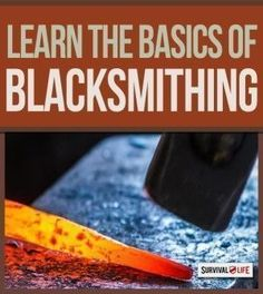 When it comes to survival skills, blacksmithing is one that often seems to go overlooked. Survivalists tend to focus more on learning survival skills like hunting, finding and building shelter, nav… Survival Weapons, Survival Life, Survival Tools, Survival Prepping, Emergency Preparedness, Survival Equipment, Tactical Survival, Apocalypse Survival, Survival Quotes