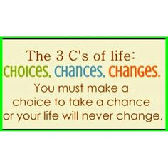 Make the best out of these 3 c's & you can make your world go around with pride and joy!