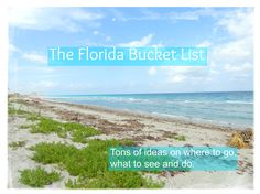 Florida Bucket List with tons of ideas on where to go, what to see and do.
