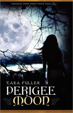 Book Cover I designed for Publisher Crescent Moon Press :  Perigree Moon by Tara Fuller