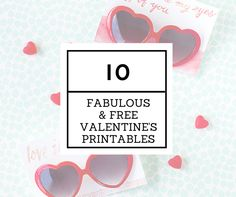Ten of the most fabulous and free Valentine's printables from around the web, including gift bags, art prints, and more!
