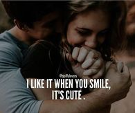 I Like it When You Smile, It's Cute