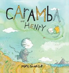 Caramba and Henry by Marie-Louise Gay  (it is the follow up to Caramba- also very good, but we like this one best)