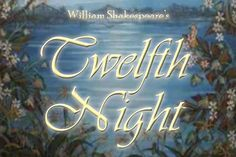 Bloomy eBooks: Twelfth Night: William Shakespeare& Comedy of Love Shakespeare Lines, Shakespeare Plays, William Shakespeare, S Diary, Twelfth Night, Line Art, Cool Style, Literature, Comedy