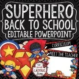 Superhero Back To School PowerPoint for Open House and Mee