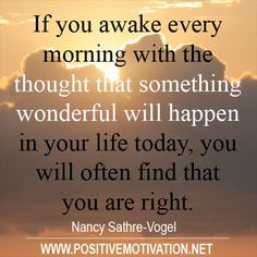 something wonderful will happen in your life today