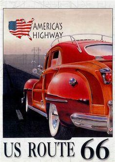 America's Highway - US Route 66 - Vintage Travel Poster Old Poster, Poster Ads, Poster Prints, Vintage Advertisements, Vintage Ads, Retro Advertising, Historic Route 66, Art Deco Posters, Retro Posters