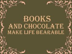 Books + chocolate