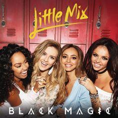 File:Little Mix - Black Magic (Official Single Cover). Major Lazer, Calvin Harris, Jesy Nelson, Perrie Edwards, Little Mix Facts, Brit Awards 2016, Little Mix Instagram, Illuminati Exposed, Magic S
