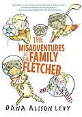 The Misadventures of the Family Fletcher by Dana Alison Levy: Perfect for fans of The Penderwicks and James Patterson's Middle School series, this seriously funny, modern family adventure features two dads, four adopted boys, and a variety of pets. Meet the Fletchers. Their year will be filled with new schools, old friends, a grouchy neighbor,...