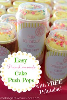 Easy Pink Lemonade Cake Push-Pops with a FREE Printable! www.makinglifewhimsical.com #pushpops