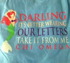"""If you wanted it to be Panhellenic, it could be """"darling it's better, wearing Greek letters, take it from me"""""""