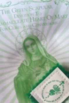 The Green Scapular is very powerful for those who have faith in the Immaculate heart of Mary, the Mother of Christ.